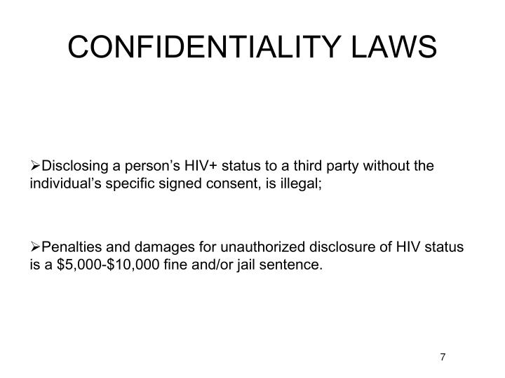 CONFIDENTIALITY LAWS