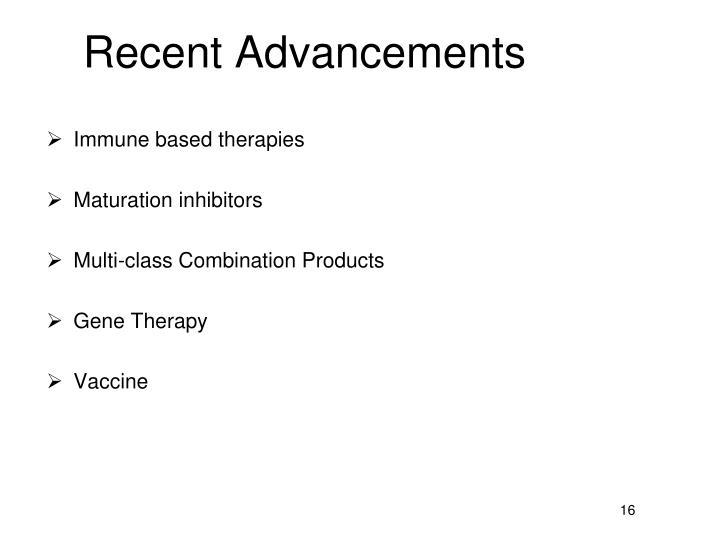 Recent Advancements
