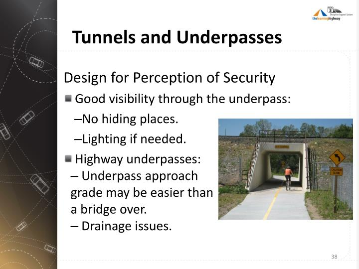 Tunnels and Underpasses