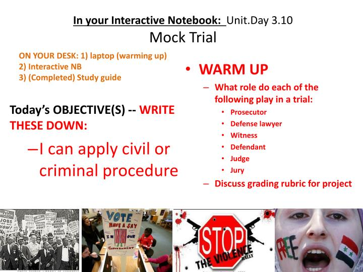 in your interactive notebook unit day 3 10 mock trial