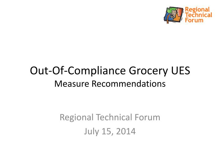 Out of compliance grocery ues measure recommendations