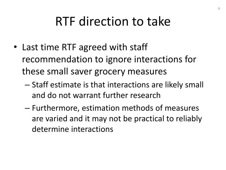 RTF direction to take