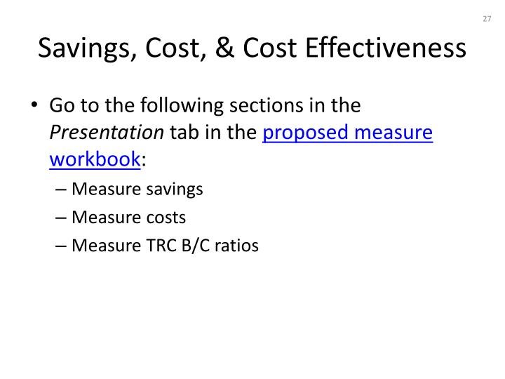 Savings, Cost, & Cost Effectiveness