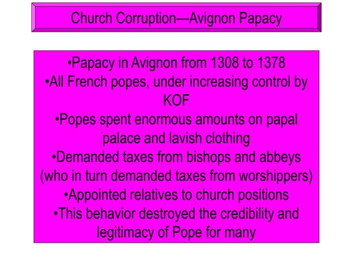Church Corruption—Avignon Papacy