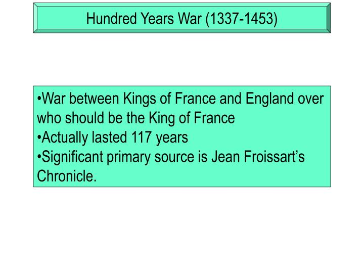 Hundred Years War (1337-1453)