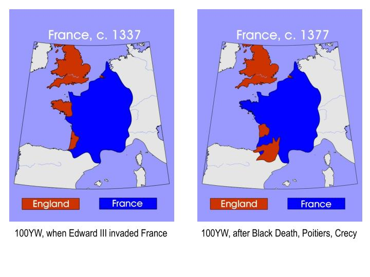 100YW, when Edward III invaded France