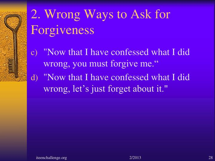 2. Wrong Ways to Ask for Forgiveness