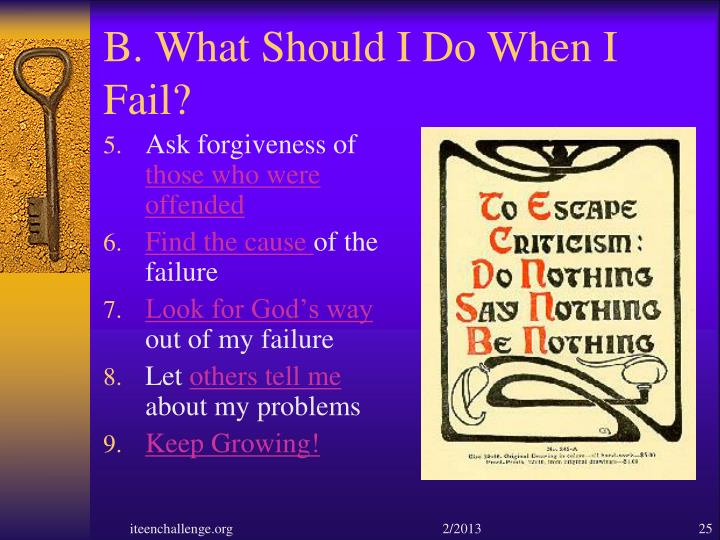 B. What Should I Do When I Fail?