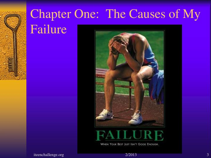 Chapter One:  The Causes of My Failure