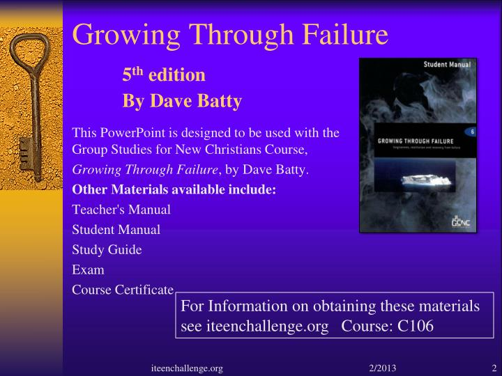 Growing through failure 5 th edition by dave batty