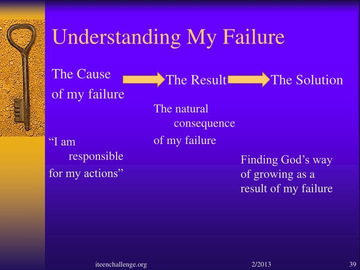 Understanding My Failure