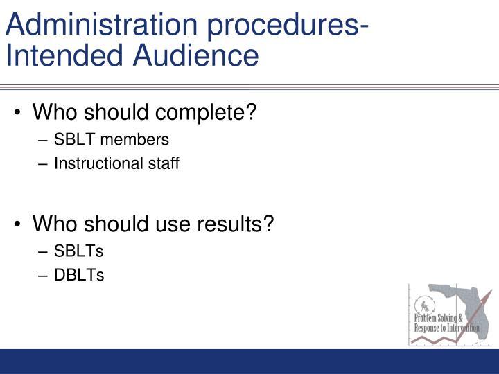 Administration procedures-
