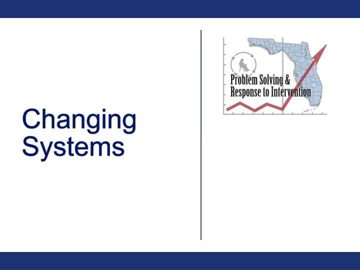 Changing Systems