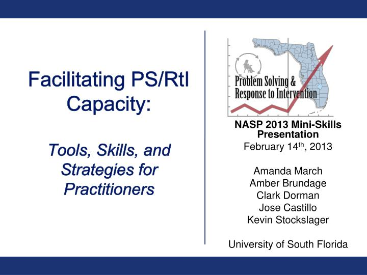 Facilitating ps rti capacity tools skills and strategies for practitioners