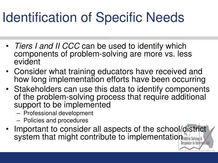 Identification of Specific Needs
