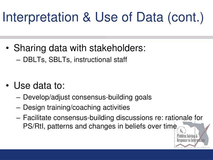 Interpretation & Use of Data (cont.)