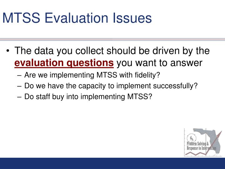 MTSS Evaluation Issues