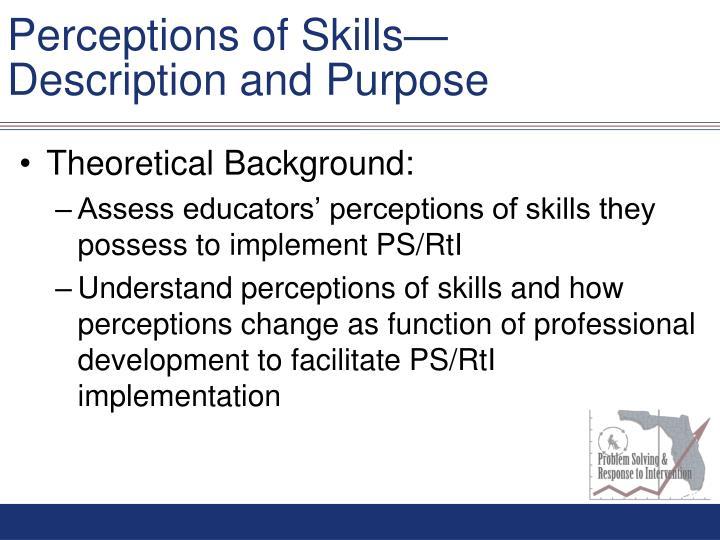 Perceptions of Skills—
