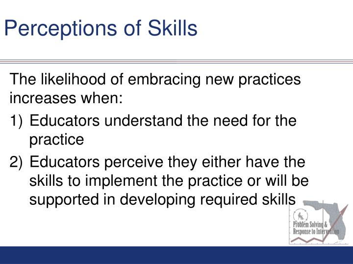 Perceptions of Skills