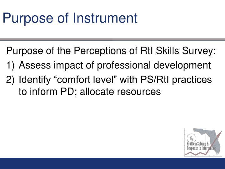 Purpose of Instrument
