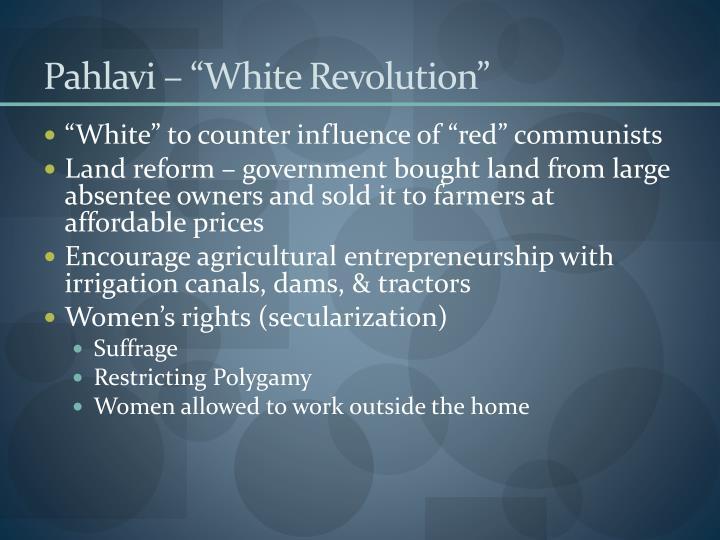 """Pahlavi – """"White Revolution"""""""