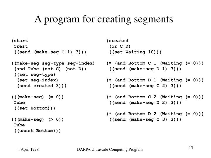 A program for creating segments