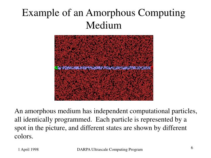 Example of an Amorphous Computing Medium