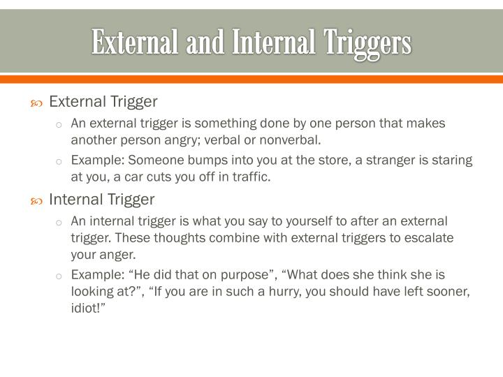 External and Internal Triggers