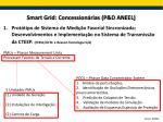 smart grid concession rias p d aneel