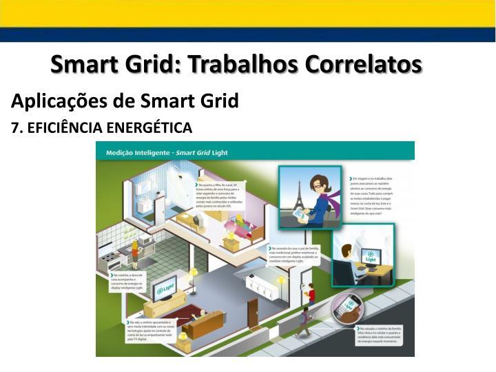 Smart Grid: Trabalhos Correlatos