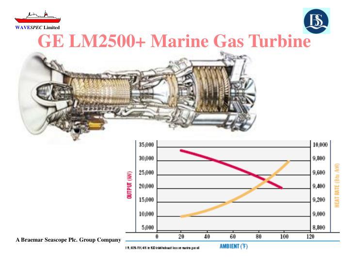 GE LM2500+ Marine Gas Turbine