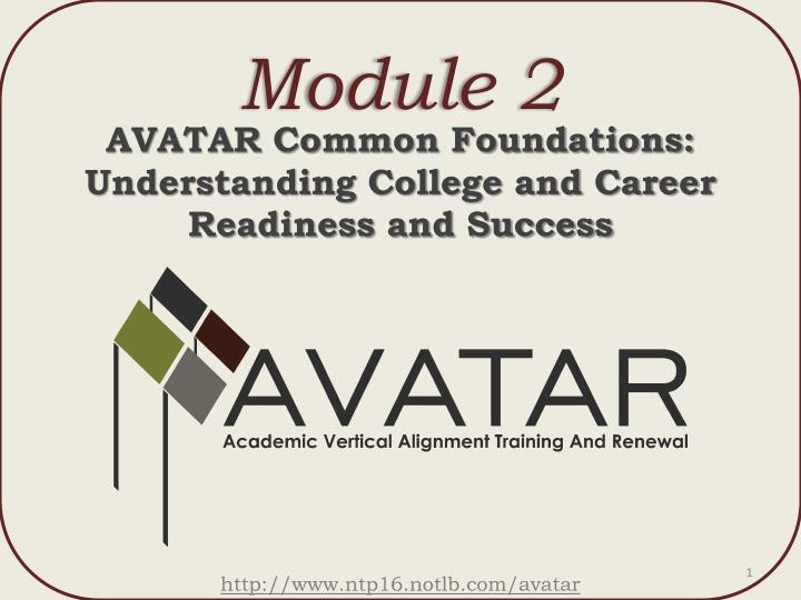 Avatar common foundations understanding college and career readiness and success
