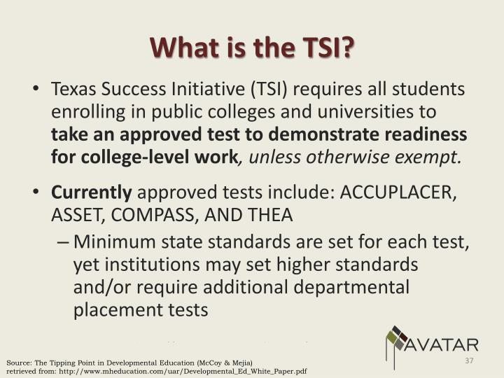 What is the TSI?