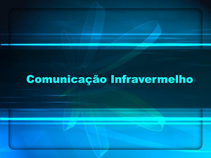 Comunicação Infravermelho