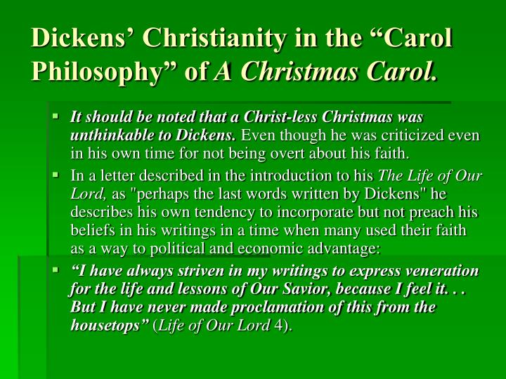 "Dickens' Christianity in the ""Carol Philosophy"" of"