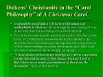 dickens christianity in the carol philosophy of a christmas carol