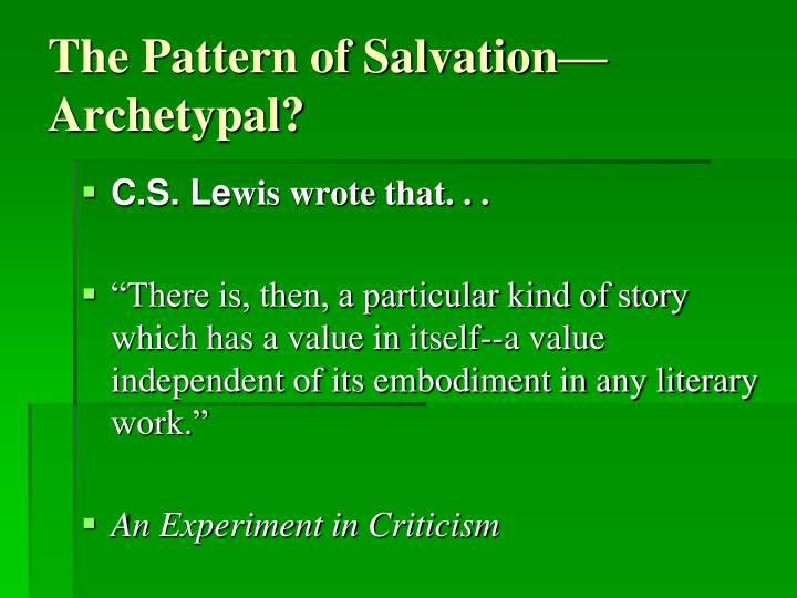 The Pattern of Salvation—Archetypal?