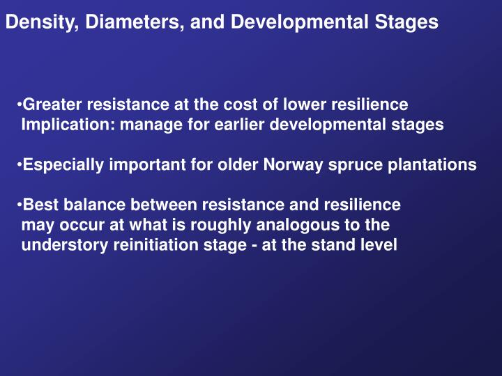 Density, Diameters, and Developmental Stages