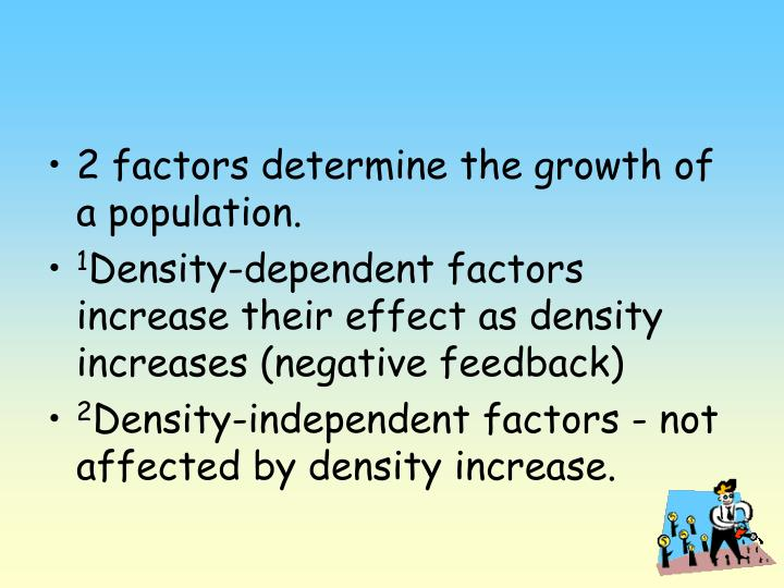2 factors determine the growth of a population.