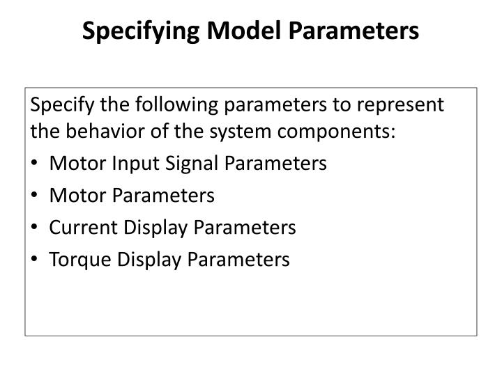 Specifying Model Parameters