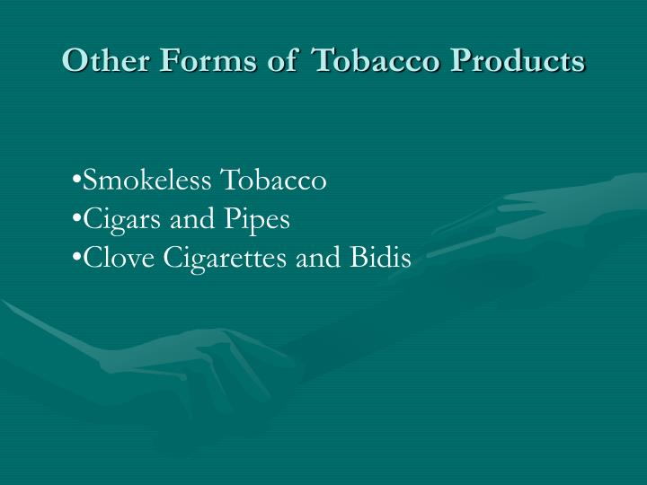 Other Forms of Tobacco Products