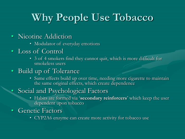 Why people use tobacco