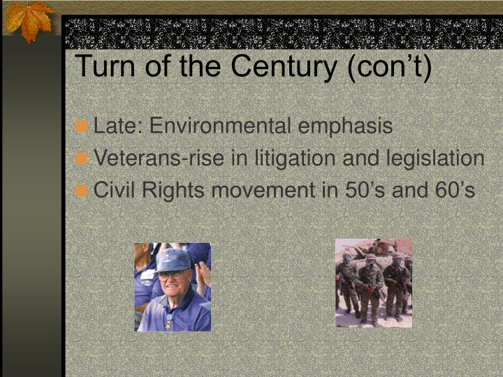 Turn of the Century (con't)