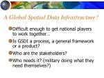 a global spatial data infrastructure
