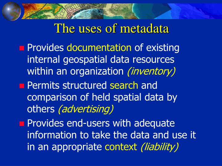 The uses of metadata