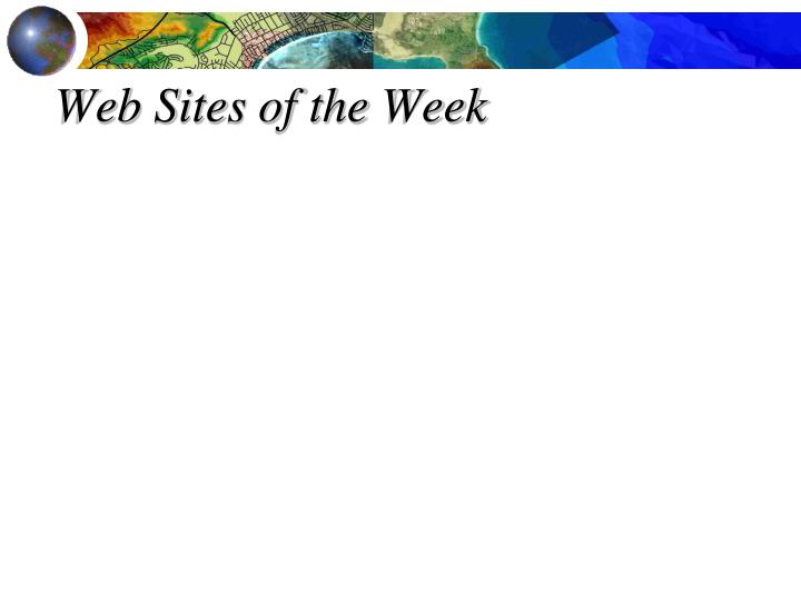 Web Sites of the Week