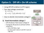 option 3 off vr on vr scheme