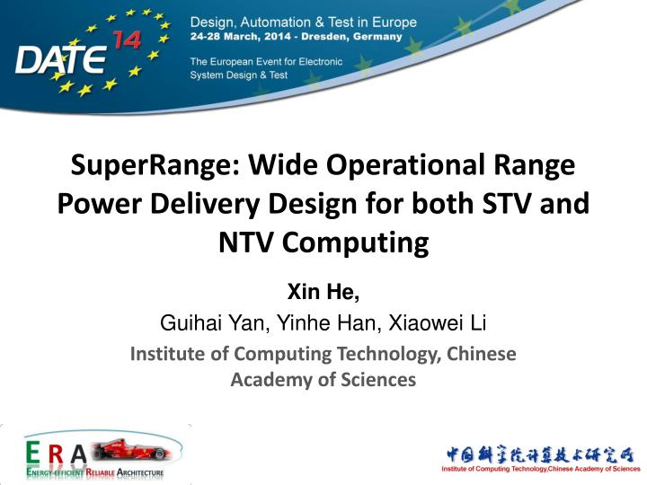 Superrange wide operational range power delivery design for both stv and ntv computing