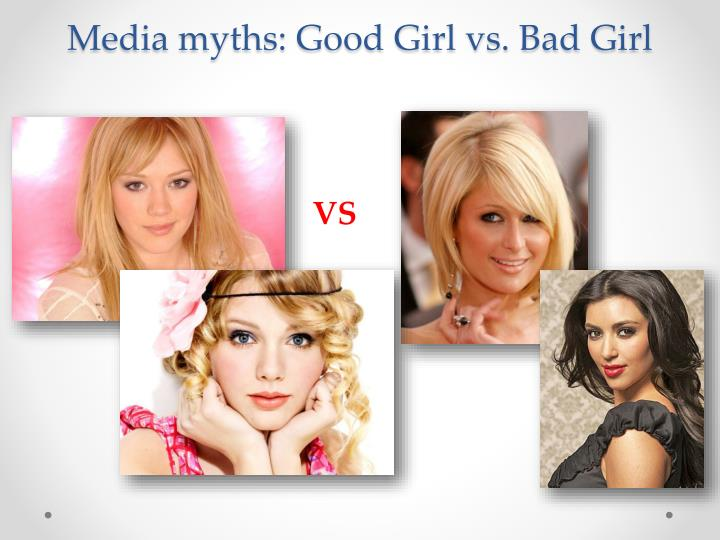 Media myths: Good Girl vs. Bad