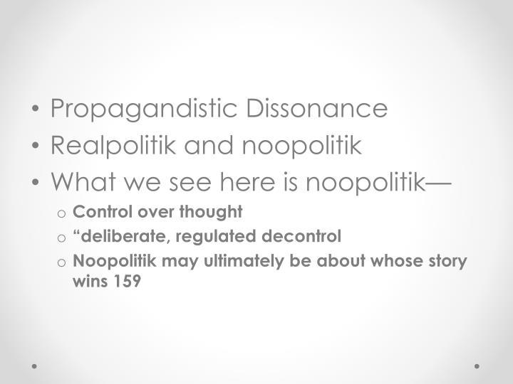 Propagandistic Dissonance